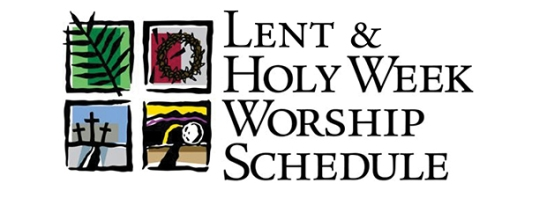 Lent Holy Week Schedule