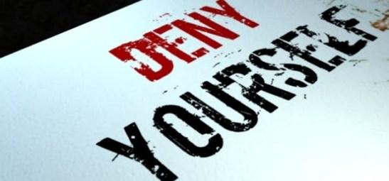deny urself