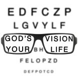 God's Vision Your Life