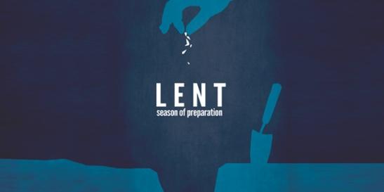 Lent A Season of Preparation