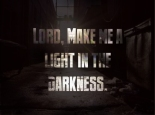 Light in the Darkness, Make Me