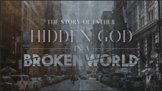The Story of Esther_Hidden God in a Broken World