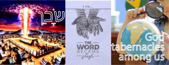 Tabernacles among us